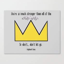 """You're so much stronger than all of the white noise."" Jughead Jones Riverdale Quote Canvas Print"
