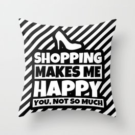 Shopping Lover Gifts - Funny Shopping Addiction Humor Throw Pillow