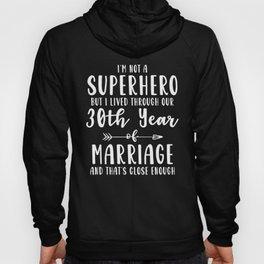 30th 30 year Wedding Anniversary Gift Hero Husband Wife design Hoody