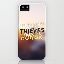 Thieves and Honor iPhone Case