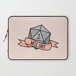 Well, Shit D20 Laptop Sleeve
