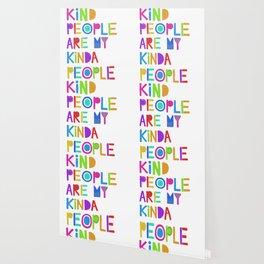 Kind People are My Kinda People Wallpaper
