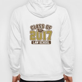 Class Of 2017 Law Hoody