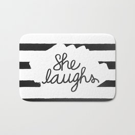 She Laughs -Proverbs 31:25 (Black and White) Bath Mat