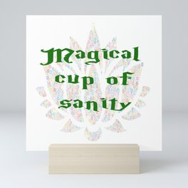 Magical Cup of Sanity Mini Art Print