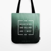 camp Tote Bags featuring The Mountains are Calling by Zeke Tucker