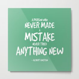Making Mistakes Quote - Albert Einstein Metal Print