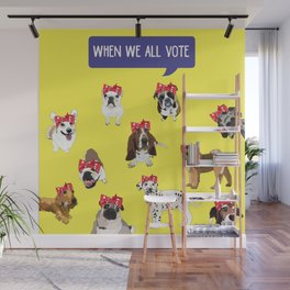 Political Pups - When We All Vote Wall Mural
