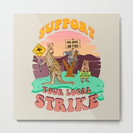Australia: Support Your Local Strike Metal Print