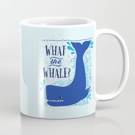 What the Whale? Coffee Mug