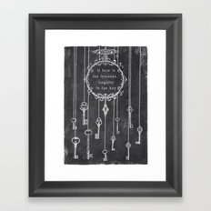 the key is laughter Framed Art Print
