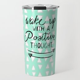 Positive Thought Travel Mug