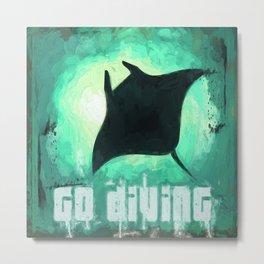Go Diving! - Manta Ray Metal Print
