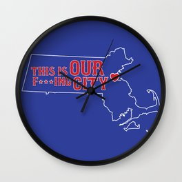 Boston Strong - This is our f***ing city - MA on dark Wall Clock