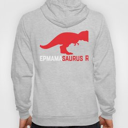Stepmother Gift Stepmamasaurus Rex Stepmom Mother's Day Hoody