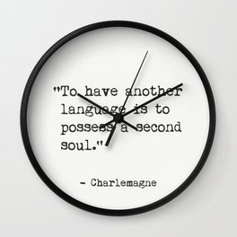 Charlemagne quote Wall Clock