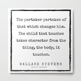 64      200227   Wallace Stevens Quotes   Wallace Stevens Poems Metal Print