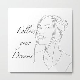 follow Metal Print