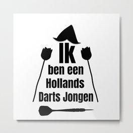 Darts -Ik Ben Een Holland's Darts Jongen Metal Print