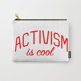 Activism is Cool Carry-All Pouch