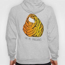 CALL ME DANGEROUS TIGER CAT Hoody