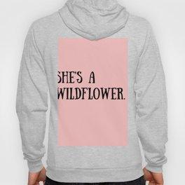 She's A Wildflower Hoody