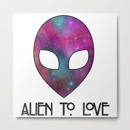 Alien to Love - PURPLE Metal Print