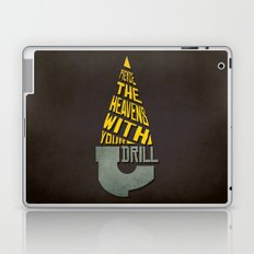 Pierce The Heavens With Your Drill Laptop & iPad Skin