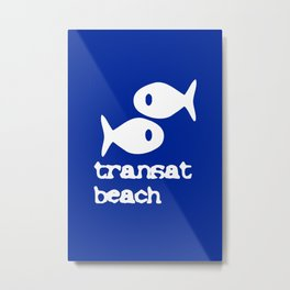 Transat beach Metal Print
