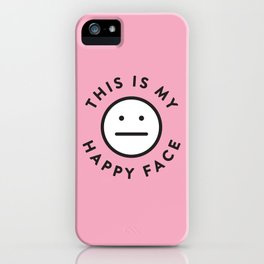 My Happy Face iPhone Case