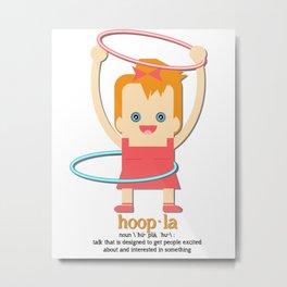Hoopla Hula Hoop  Metal Print