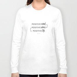 Positive vibes Long Sleeve T-shirt