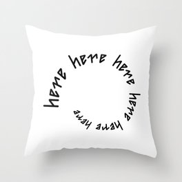 HERE AWAY ambigram Throw Pillow