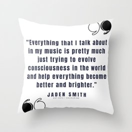 24  |  Jaden Smith Quotes | 190904 Throw Pillow