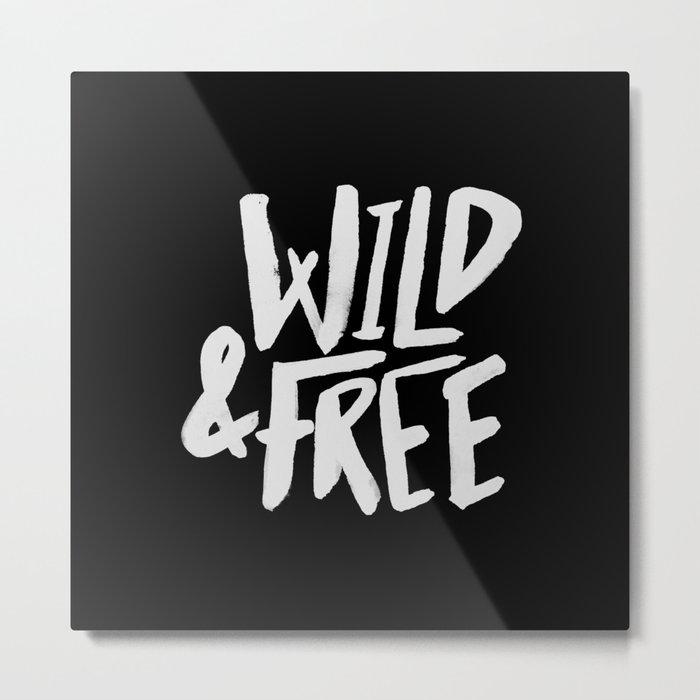 Wild and Free II Metal Print