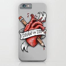 Draw or Die Slim Case iPhone 6s