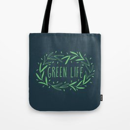 Hand drawn ecology green leaves with Green Life saying Tote Bag
