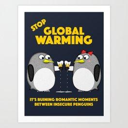 Global warming is ruining romantic moments Art Print