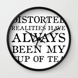 Distorted Realities - Virginia Woolf quote for tea drinker! Wall Clock