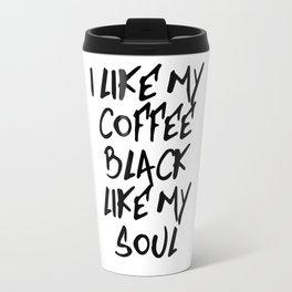 Black like my soul Travel Mug