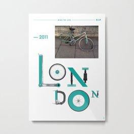Bike to Life - London Metal Print