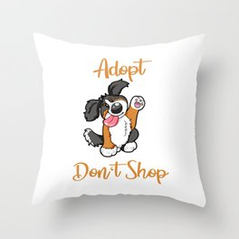 Adopt Don't Shop Dog animal shelter gift present Throw Pillow