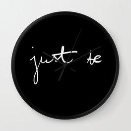 Just Be Wall Clock