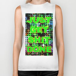 just get it done quote with circle pattern painting abstract background in green blue pink Biker Tank