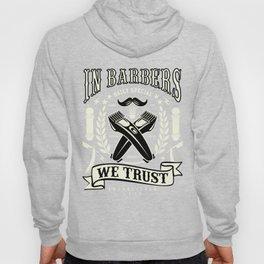 In Barbers We Trust Barber Shop Hoody