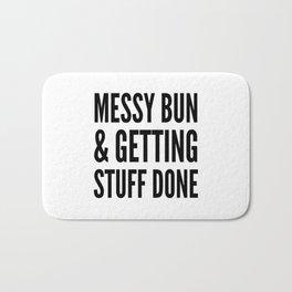 Messy Bun & Getting Stuff Done Bath Mat