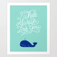 I whale always love you (teal) Art Print
