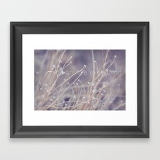 you are the everything Framed Art Print