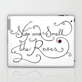 Stop and Smell the Roses Laptop & iPad Skin