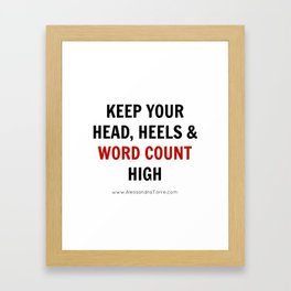 Keep Your Word Count High Framed Art Print